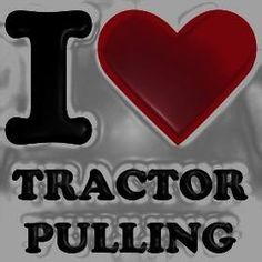 I love tractor pulling