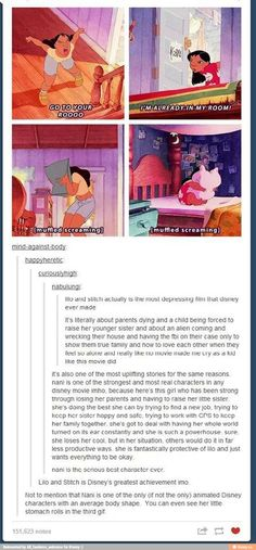 Another thing, Lilo and Stich means lost and pulled together.