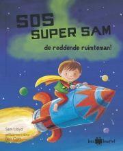 SOS Super Sam de reddende ruimteman! (leesknuffel) 2e + 3e KK