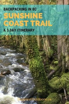 Backpacking the Sunshine Coast Trail in BC a 3 day itinerary. 3 days of hut to hut hiking on British Columbia's Sunshine Coast Trail. Beautiful hiking on Canada's Sunshine Coast. #BritishColumbia #Canada #SunshineCoastTrail #hiking #camping