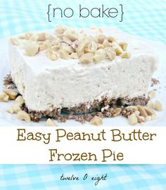 No Bake Frozen Peanut Butter Pie-twelveOeight- #peanut butter #dessert #summer dessert #dessert recipe #no bake dessert sweets dessert treat recipe chocolate marshmallow party munchies yummy cute pretty unique creative food porn cookies cakes brownies I want in my belly ♥ ♥ ♥