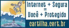 Blog Wasser Adv: Cert.br - cartilha sobre seguranca na internet