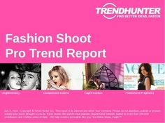 Fashion Shoot Trend Report and Fashion Shoot Market Research