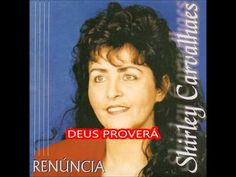 SHIRLEY CARVALHAES DEUS PROVERÁ