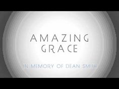 """Amazing Grace (In Memory of Dean Smith)"" featuring the speech of Coach Roy Williams! Free download"