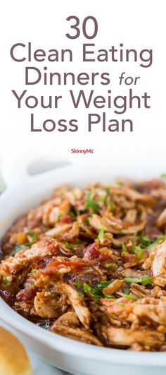 30 Clean Dinners for Your Weight Loss Plan #cleaneating #healthy #recipe | www.skinnyms.com