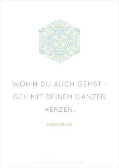 Konfuzius - Zitat No. 8 Postkarten Set 3: Wohin du auch gehst - geh mit deinem ganzen Herzen