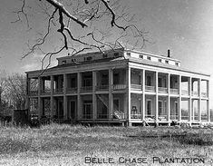 Abandoned Plantations | Belle Chase Plantation