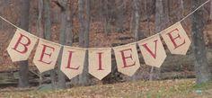 """Believe"" Christmas burlap banner"