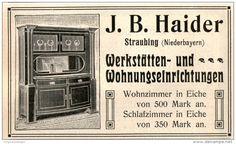 Original-Werbung/ Anzeige 1909 - WERKSTÄTTEN - UND WOHNUNGSEINRICHTUNGEN / HAIDER / STRAUBING - ca. 115 x 65 mm
