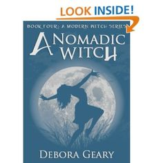 A Nomadic Witch (Modern Witch Series #4) by Debora Geary