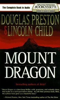 Mount Dragon by Douglas Preston and Lincoln Child
