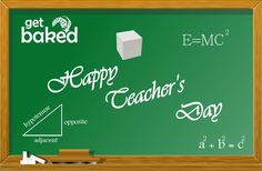 GetBaked wishes all teachers a Happy Teachers' Day!