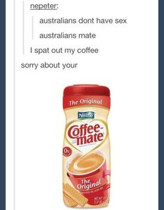 On sex.   29 Times Australians Were The Realest On Tumblr