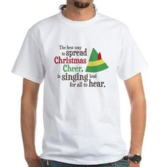 ELf #Christmas Movie Buddy the Elf Spread Christmas Cheer Quote T-Shirt $14.95