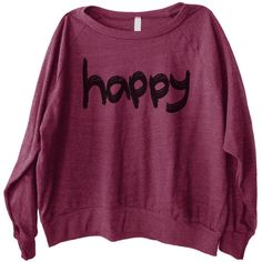 Happy Graphic Graphic Printed on Women's American Apparel Long Sleeve... ($29) ❤ liked on Polyvore