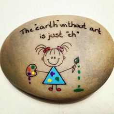 """""""Earth"""" without """"Art"""" is just """"eh"""" ..."""