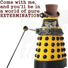 "I will never be able to read the word ""exterminate"" in a normal way ever again."