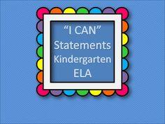 """""""I CAN"""" Statements KINDERGARTEN - ELA"""