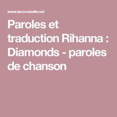 Paroles et traduction Rihanna : Diamonds - paroles de chanson