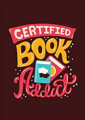 Certified book addict!