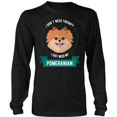 Pomeranian T-shirt, hoodie and tank top. Pomeranian funny gift idea.