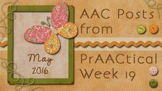 AAC Posts from PrAACtical Week #19: May 2016
