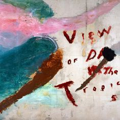 Julian Schnabel » Untitled (View of Dawn in the Tropics)