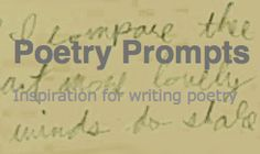Poetry Prompts: Inspiration for Writing Poetry