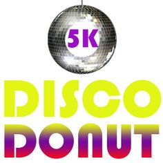 Discodonut 5K Charlotte  Must do this