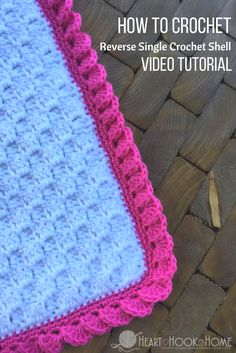 crochet stitches patterns How to Crochet Borders: Reverse Shell Using Single Crochet - My all-time favorite crochet border? The reverse shells using single crochet, and it is SO MUCH EASIER than it looks! Crochet Afghans, Crochet C2c, Crochet Ruffle, Crochet Videos, Crochet Crafts, Easy Crochet, Free Crochet, Crochet Edgings, Crochet Geek