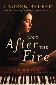 And After the Fire : a novel / Lauren Belfer.