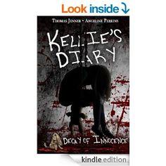 Amazon.com: Kellie's Diary: Decay of Innocence eBook: Thomas Jenner, Angeline Perkins: Kindle Store