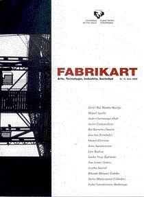 Fabrikart: arte, tecnología, industria, sociedad http://kmelot.biblioteca.udc.es/record=b1326971~S1*gag
