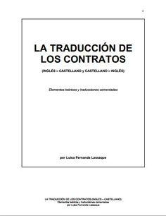La traducción de los contratos (inglés – castellano y castellano – inglés) : elementos teóricos y traducciones comentadas | e-Books