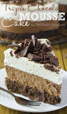 One of the most decadent chocolate cakes ever – Triple Chocolate Mousse Cake. #chocolate #cakes #recipe