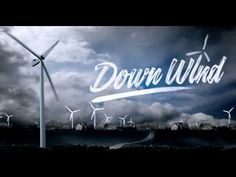 DOWN WIND - Wind Farm documentary - FULL DOC in HD - YouTube