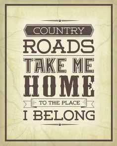 Take Me Home Country Roads 16x20 Printable by HartandSoulDesign