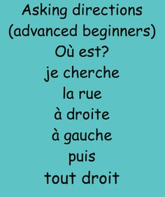 A 4-minute Online Game to learn and practice directions in French. Add to your Vocabulary and improve your Pronunciation. Remember to say the French words OUT LOUD!