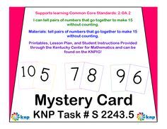 """Mystery Card"" - Tell pairs of numbers that go together to make 15 without counting. Supports learning Common Core Standards: 2.OA.2 [KNP Task # S 2243.5]"