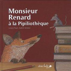 Monsieur Renard à la Pipiliothèque - Lorenz Pauli