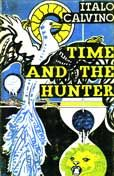 Italo Calvino- Time and the Hunter