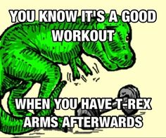 Theres no such thing as a bad t-rex workout! Crossfit Memes, Workout Memes, Gym Memes, Workout Sayings, Workout Pics, Fitness Quotes, Fitness Tips, Fitness Motivation, Fitness Humor