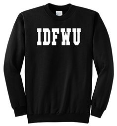 Comical Shirt Men's IDFWU I Don't Fuck With You Big Sean Shirt Black L