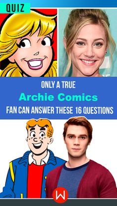 Archie Comics trivia - Only Real Archie Fans can ace this test. Do you know everything about Archie? Let's see. Archie Quiz.