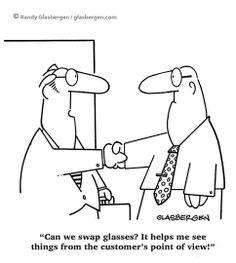From Randy Glasbergen http://www.glasbergen.com/?count=2&s=glasses