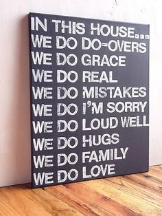 DIY? 16X20 Canvas Sign - In This House We Do Grace, Graphite Gray and White, Family Rules Sign, Living Room Decor, Typography word art, Gift. $55.00, via Etsy.