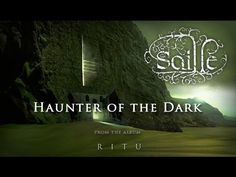 Saille - 'Haunter of the Dark' (Official Lyric Video 2013)