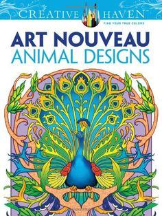 Art Nouveau Animal Designs - An Adult Coloring Book   The Coloring Place