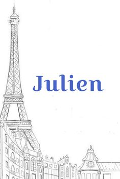 Julien I Chic French Baby Names I Nameille.com
